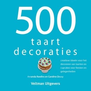 Boek 500 Taartdecoraties